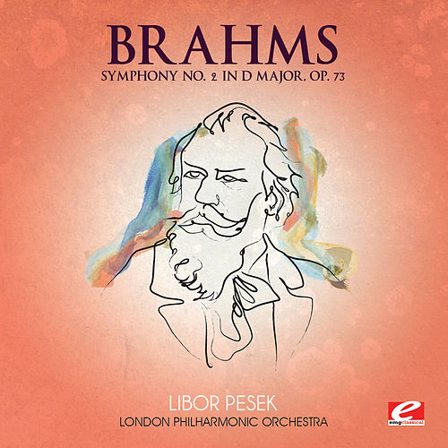 Brahms: Symphony No. 2 in D Major, Op. 73 (Digitally Remastered) de London Philharmonic Orchestra