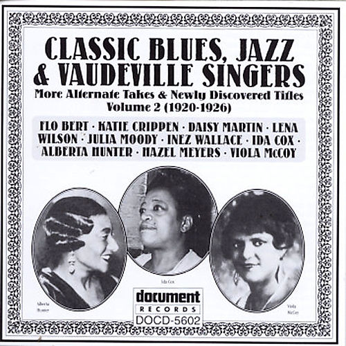 Classic Blues, Jazz & Vaudeville Singers Vol. 2 (1920-1926) von Various Artists