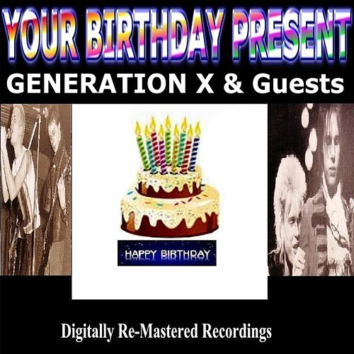 Your Birthday Present von Generation X