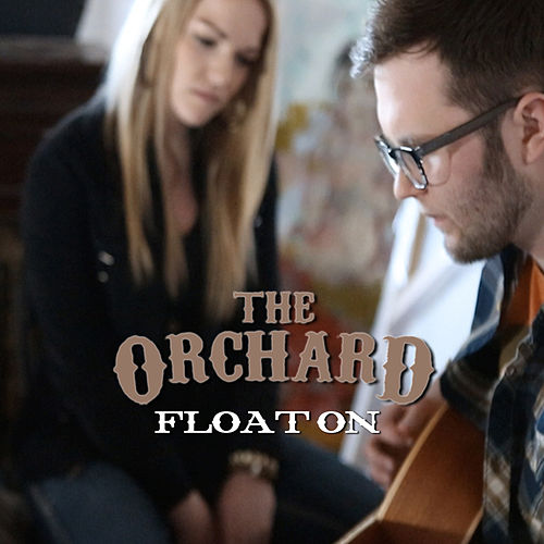 Float On (radio edit) by The Orchard