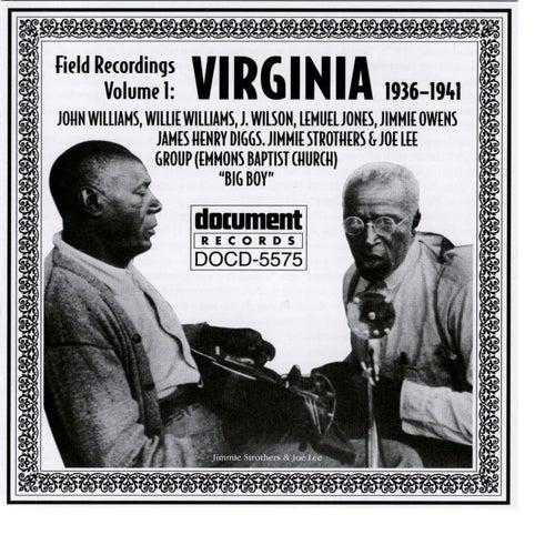Field Recordings Vol. 1: Virginia (1936-1941) by Various Artists
