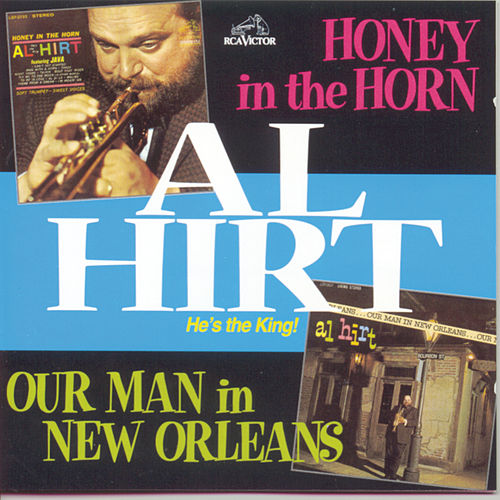 Honey In The Horn/Our Man In New Orleans de Al Hirt