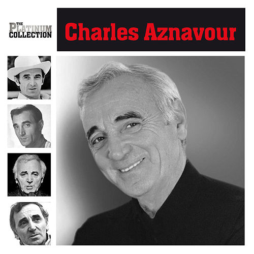 The Platinum Collection de Charles Aznavour