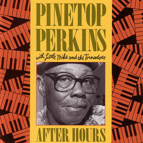 After Hours by Pinetop Perkins
