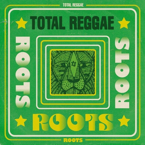 Total Reggae: Roots de Various Artists