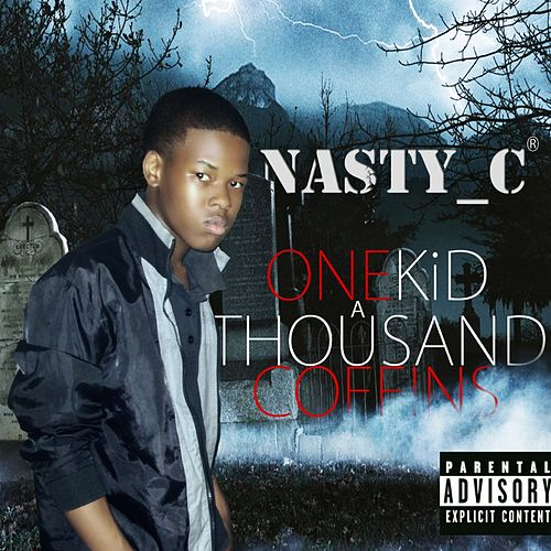 One Kid a Thousand Coffins by Nasty_C