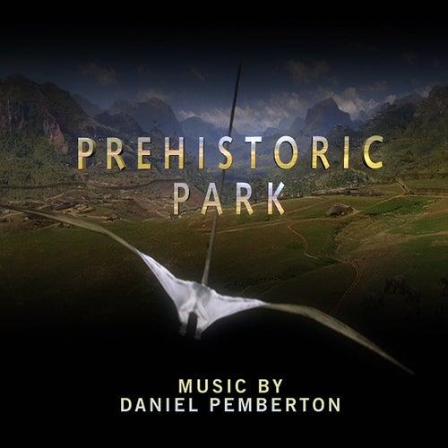 Prehistoric Park - Original Soundtrack de Daniel Pemberton
