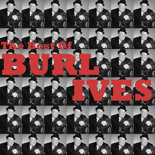 The Best of Burl Ives von Burl Ives
