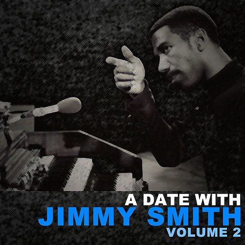 A Date with Jimmy Smith, Vol. 2 de Jimmy Smith