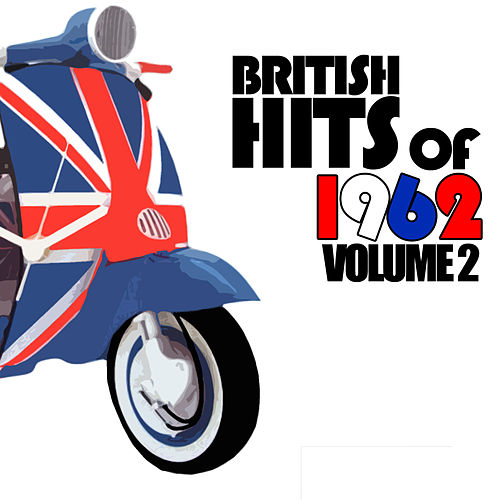 British Hits of 1962, Vol. 2 by Various Artists