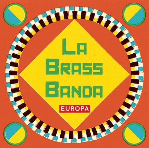 Europa von LaBrassBanda