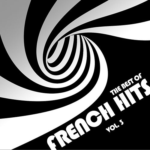 Best Of French Hits, Vol. 3 von Various Artists