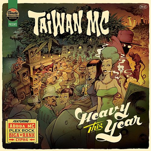Heavy This Year by Taiwan Mc