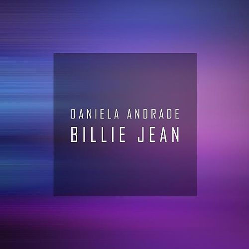 Billie Jean by Daniela Andrade