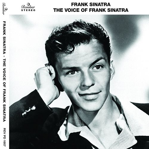 The Voice of Frank Sinatra by Frank Sinatra