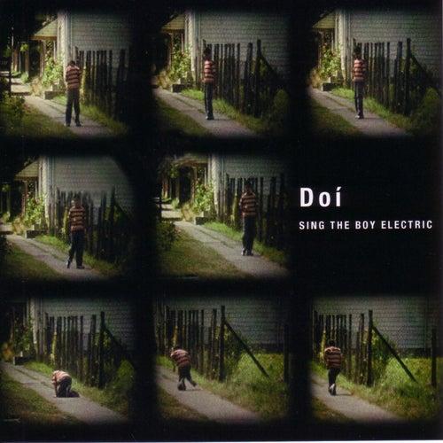 Sing The Boy Electric von Doi