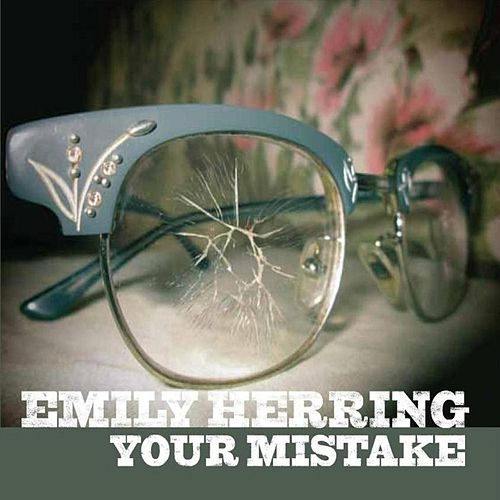 Your Mistake by Emily Herring