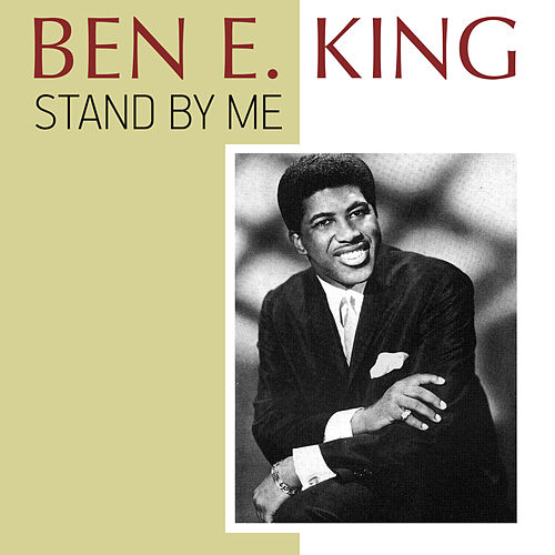 Stand by Me di Ben E. King