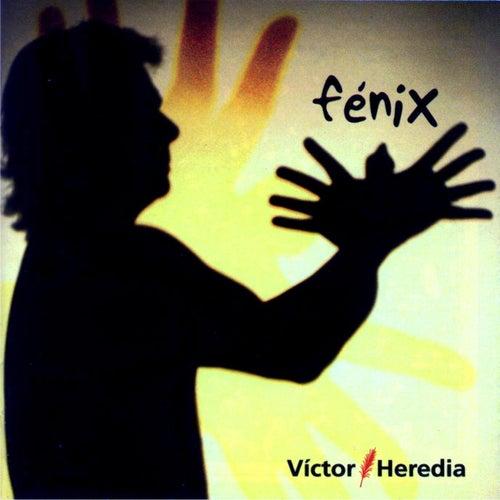 Fenix de Victor Heredia