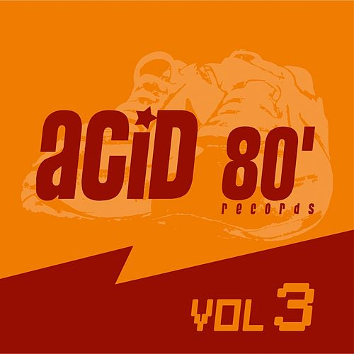 Acid 80, Vol. 3 (Electro House) fra Various Artists