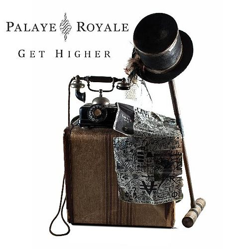 Get Higher by Palaye Royale
