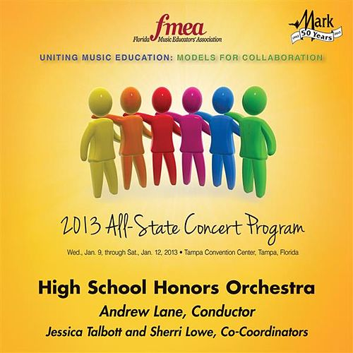 2013 Florida Music Educators Association (FMEA): High School Honors Orchestra von Florida High School Honors Orchestra