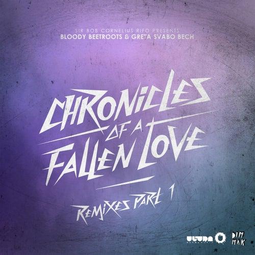 Chronicles Of A Fallen Love (Remixes Part 1) de The Bloody Beetroots