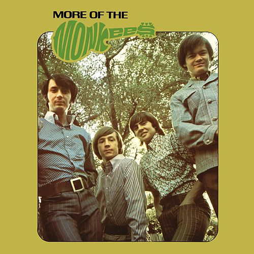 More of The Monkees (Deluxe Edition) fra The Monkees