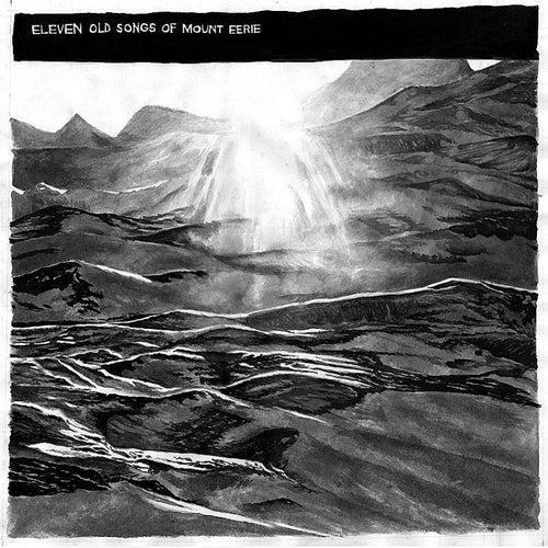11 Old Songs de Mount Eerie