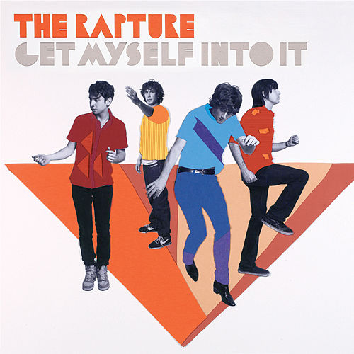Get Myself Into It (Esingle) by The Rapture
