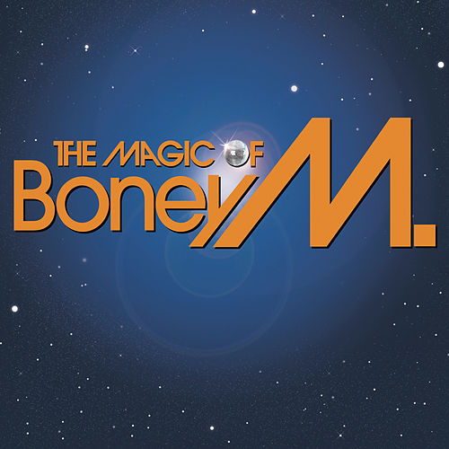 The Magic Of Boney M. by Boney M.