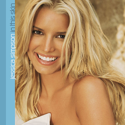 In This Skin de Jessica Simpson