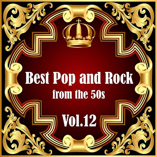 Best Pop and Rock from the 50s Vol 12 de Various Artists