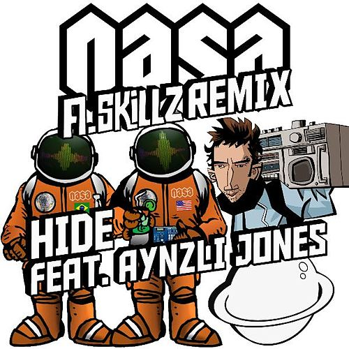 Hide (A.Skillz Remix) [feat. Aynzli Jones] de N.A.S.A.