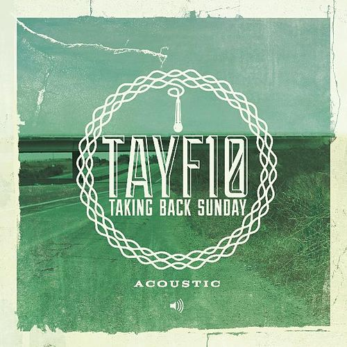 TAYF10 Acoustic (Live) by Taking Back Sunday