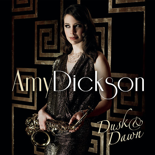 Dusk & Dawn de Amy Dickson