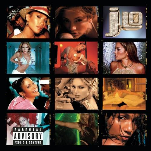 J To Tha L-O!  The Remixes (Explicit Version) by Jennifer Lopez