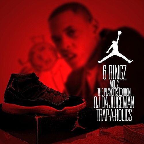 6 Rings 2 (No Dj) von OJ Da Juiceman