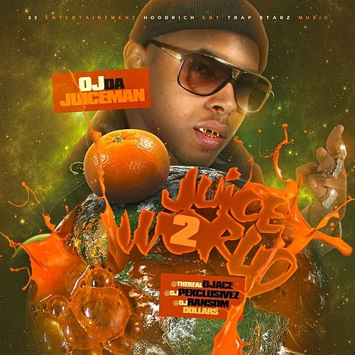 JuiceWord 2 (No Dj) von OJ Da Juiceman