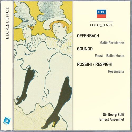 Offenbach: Gaité Parisienne; Gounod: Faust Ballet Music; Rossini/Respighi: Rossiniana von Orchestra of the Royal Opera House, Covent Garden