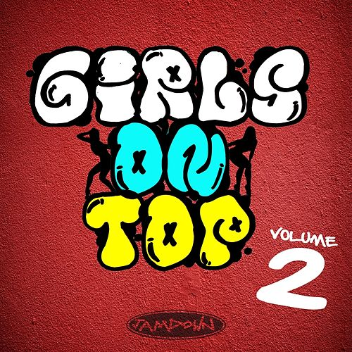 Girls On Top, Vol. 2 by Various Artists