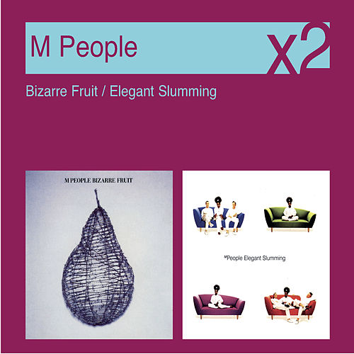 Bizarre Fruit / Elegant Slumming de M People