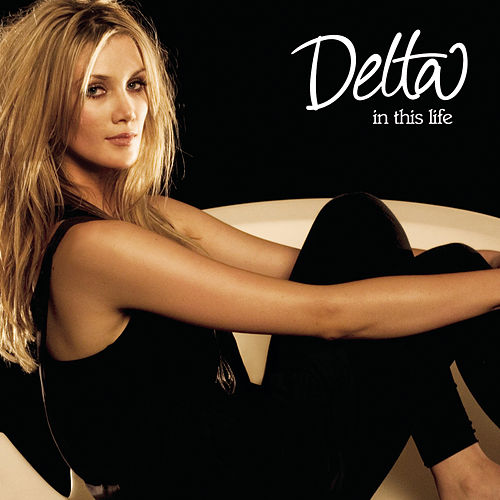 In This Life by Delta Goodrem