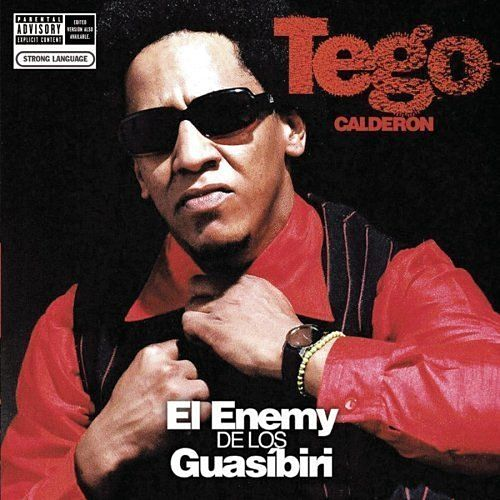 El Enemy de Los Guasíbiri von Tego Calderon