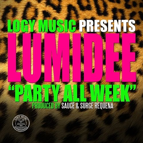Party All Week - Single de Lumidee