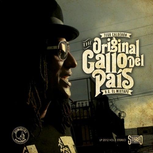 The Original Gallo Del País - O.G. El Mixtape von Tego Calderon