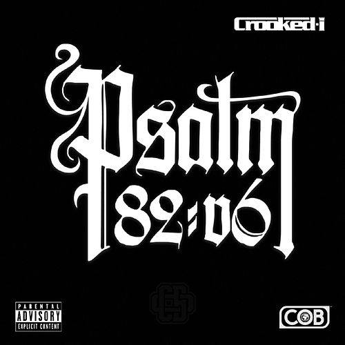 Psalm 82:6 by Crooked I
