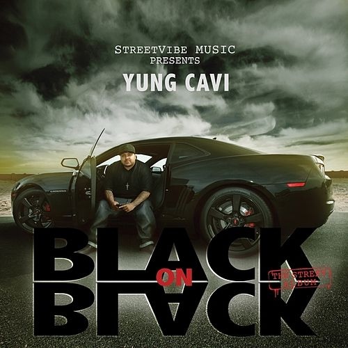 Black On Black by Yung Cavi