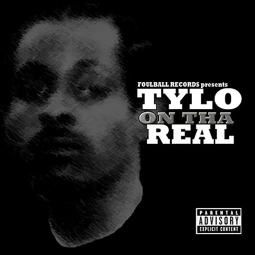On Tha Real de Tylo