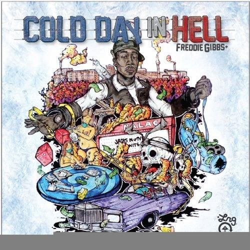 Cold Day In Hell von Freddie Gibbs